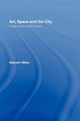 9780415139427: Art, Space and the City