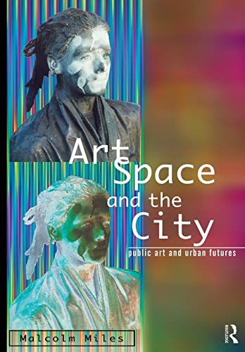 9780415139434: Art, Space and the City