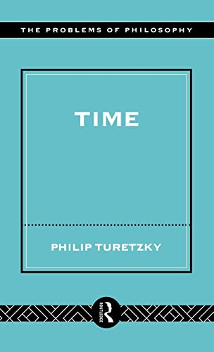 9780415139472: Time (Problems of Philosophy)