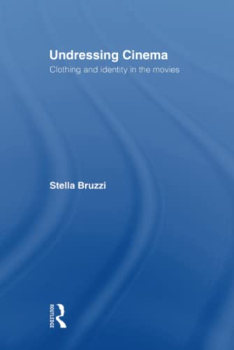 9780415139564: Undressing Cinema: Clothing and identity in the movies