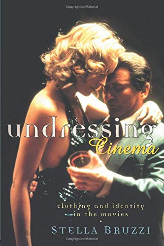9780415139571: Undressing Cinema: Clothing and identity in the movies