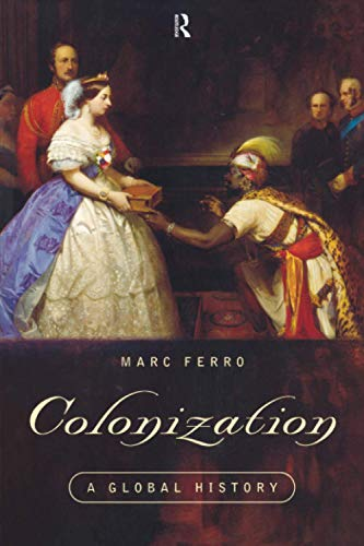 9780415140089: Colonization: A Global History