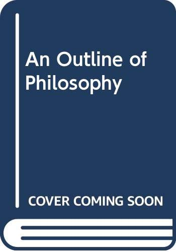 9780415140300: An Outline of Philosophy
