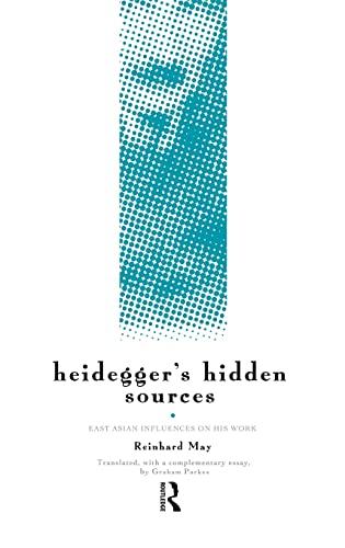 9780415140379: Heidegger's Hidden Sources: East-Asian Influences on his Work