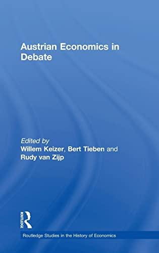 9780415140546: Austrian Economics in Debate (Routledge Studies in the History of Economics)