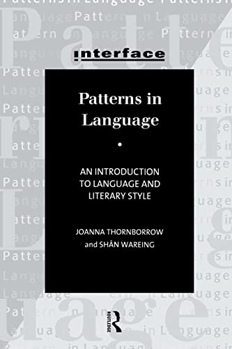 9780415140645: Patterns in Language: Stylistics for Students of Language and Literature (Interface)