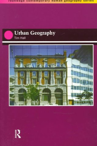 9780415140850: Urban Geography (Routledge Contemporary Human Geography Series)