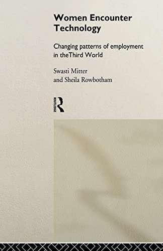 9780415141185: Women Encounter Technology: Changing Patterns of Employment in the Third World (UNU/INTECH Studies in New Technology and Development)