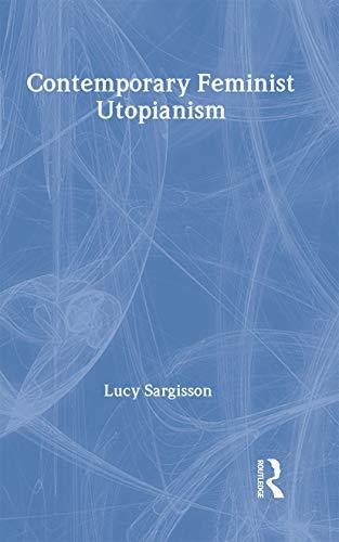 9780415141758: Contemporary Feminist Utopianism