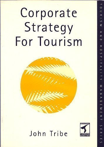9780415142045: Corporate Strategy for Tourism (Tourism and Hospitality Management Series)