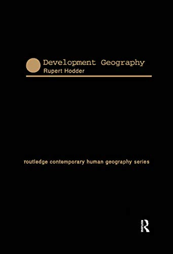 9780415142106: Development Geography (Routledge Contemporary Human Geography Series)
