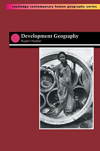9780415142113: Development Geography (Routledge Contemporary Human Geography)