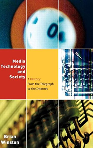 9780415142298: Media,Technology and Society: A History: From the Telegraph to the Internet