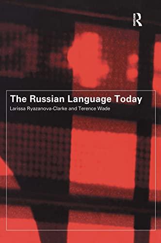 The Russian Language Today: Ryazanova-Clark