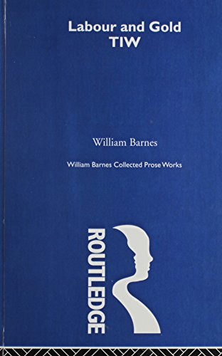 Collected Prose Works of William Barnes: Bradbury (Edited by)
