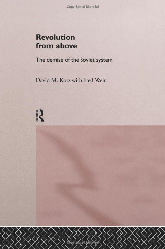 9780415143165: Revolution From Above: The Demise of the Soviet System