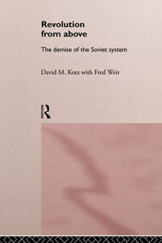 9780415143172: Revolution From Above: The Demise of the Soviet System