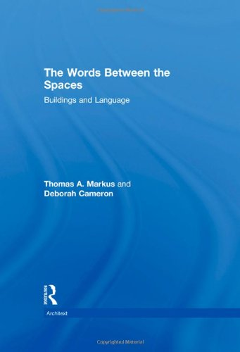 9780415143455: The Words Between the Spaces: Buildings and Language (Architext)
