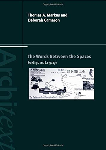9780415143462: The Words Between the Spaces: Buildings and Language (Architext)