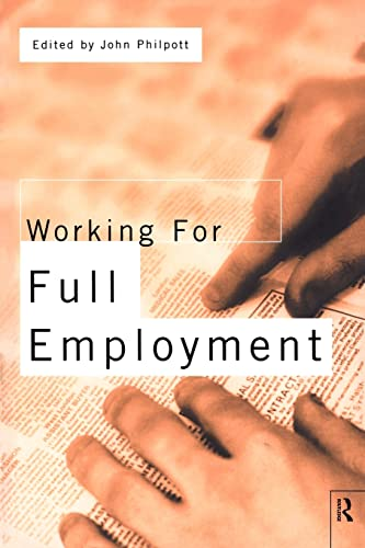9780415143486: Working for Full Employment