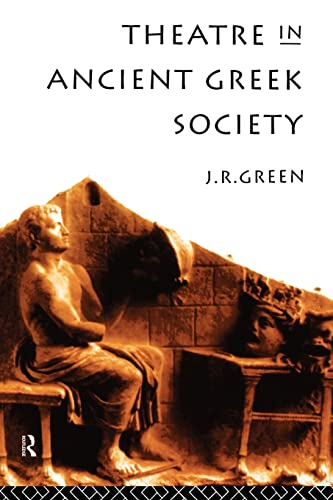 9780415143592: Theatre in Ancient Greek Society