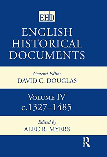 English Historical Documents 1327-1485: Myers, A. R. (EDT)