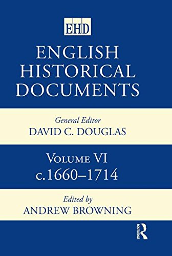 9780415143714: English Historical Documents: Volume 6 1660-1714