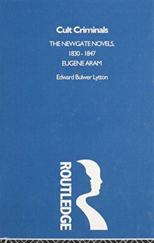 9780415143837: Cult Criminals: The Newgate Novels (1830-47) (Subcultures and Subversions: 1750-1850)