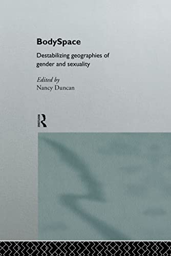 9780415144414: BodySpace: Destabilising Geographies of Gender and Sexuality