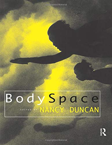 9780415144421: BodySpace: Destabilising Geographies of Gender and Sexuality