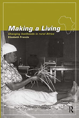 9780415144964: Making a Living: Changing Livelihoods in Rural Africa