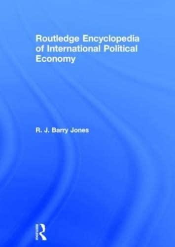 Routledge Encyclopedia of International Political Economy (Hardback)