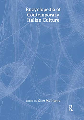 9780415145848: Encyclopedia of Contemporary Italian Culture (Encyclopedias of Contemporary Culture)