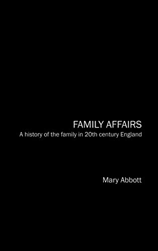 9780415145862: Family Affairs: A History of the Family in Twentieth-Century England