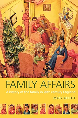 9780415145879: Family Affairs: A History of the Family in Twentieth-Century England