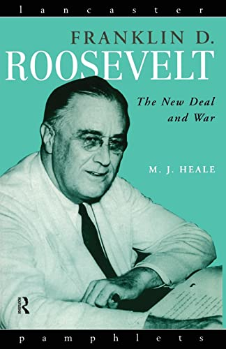 9780415145886: Franklin D. Roosevelt: The New Deal and War (Lancaster Pamphlets)