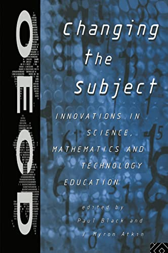 9780415146227: Changing the Subject: Innovations in Science, Maths and Technology Education