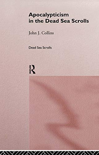 9780415146364: Apocalypticism in the Dead Sea Scrolls (The Literature of the Dead Sea Scrolls)