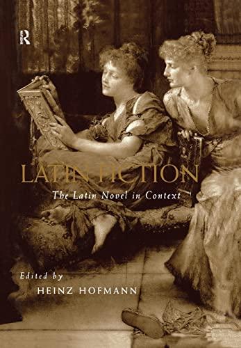 Latin Fiction. The Latin Novel in Context.: HOFMANN, H., (ed.),