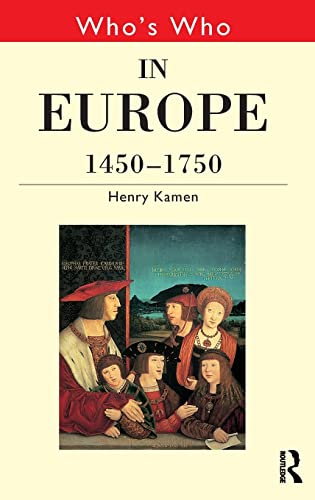 9780415147279: Who's Who in Europe 1450-1750 (Who's Who Series)