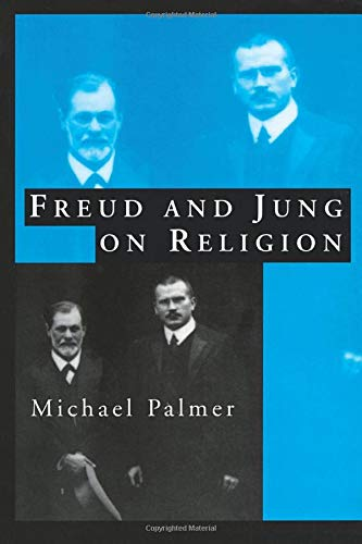 9780415147477: Freud and Jung on Religion