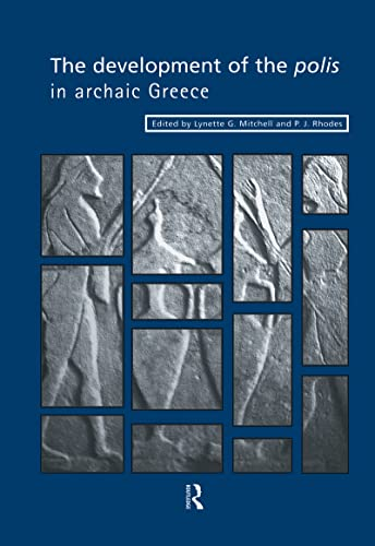 9780415147521: The Development of the Polis in Archaic Greece