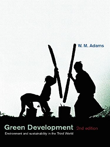 Green Development : Environment and Sustainability in: W. M. Adams