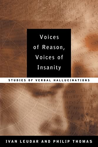 9780415147873: Voices of Reason, Voices of Insanity: Studies of Verbal Hallucinations
