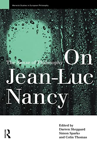 On Jean-Luc Nancy: The Sense of Philosophy