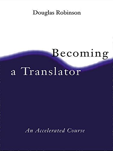 9780415148610: Becoming A Translator: An Accelerated Course
