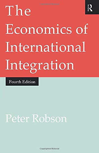9780415148771: The Economics of International Integration