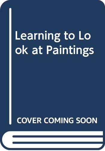 9780415148894: Learning to Look at Paintings