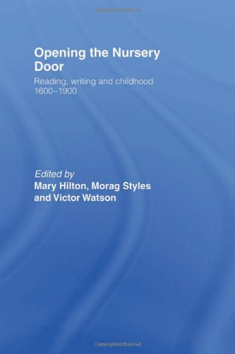 Opening The Nursery Door (0415148987) by Mary Hilton; Morag Styles; Victor Watson