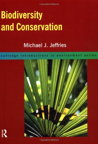 9780415149051: Biodiversity and Conservation